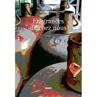 Fragrances de chez nous