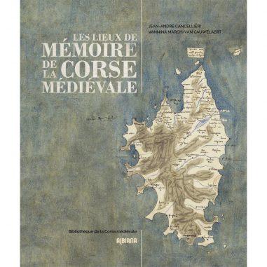 Les lieux de mémoire de la Corse...