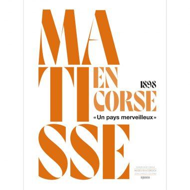 Matisse en Corse, 1898