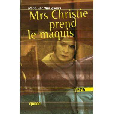 Mrs Christie prend le maquis