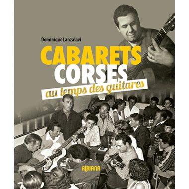 Cabarets corses au temps des guitares