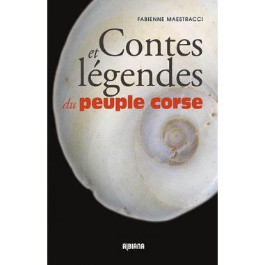 Contes et légendes du peuple corse...
