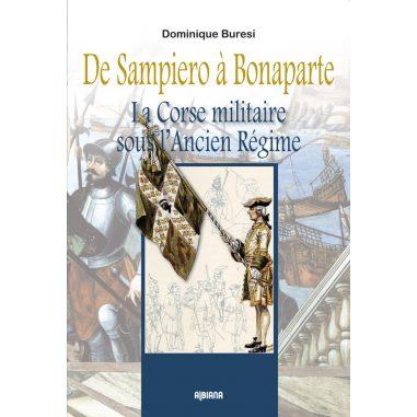 De Sampiero à Bonaparte