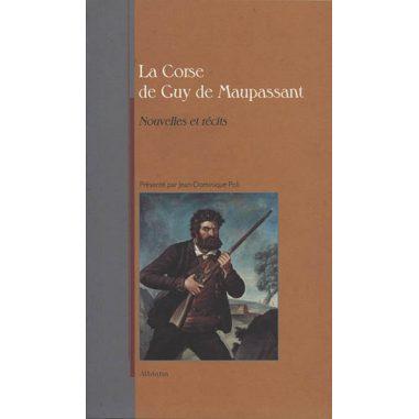 La Corse de Guy de Maupassant