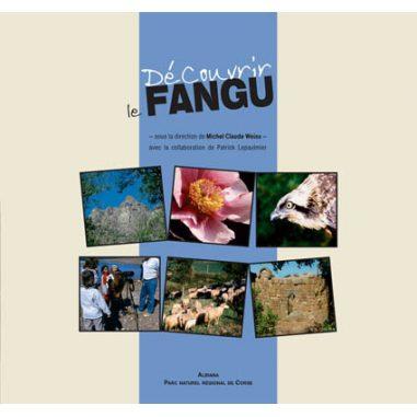 Découvrir le Fangu