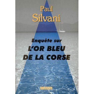 Enquête sur l'or bleu de la Corse