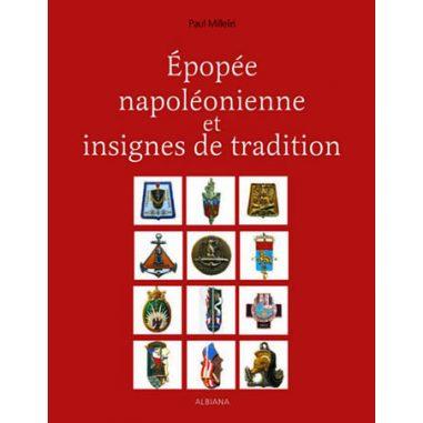 Épopée napoléonienne et insignes de...