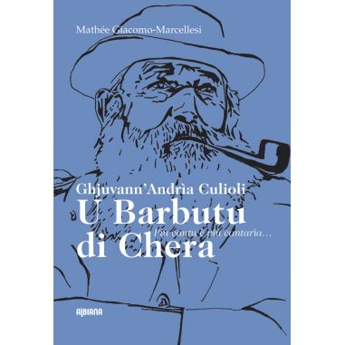 Ghjuvann'Andrìa Culioli, u Barbutu di...