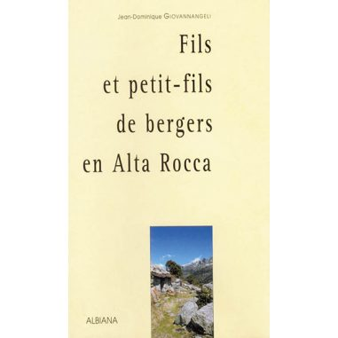 Fils et petit-fils de bergers en Alta...
