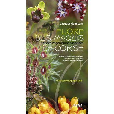 Flore des maquis et des végétations...