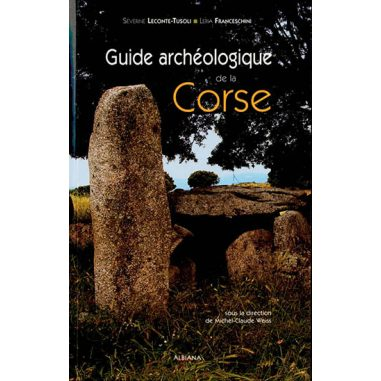 Guide archéologique de la Corse