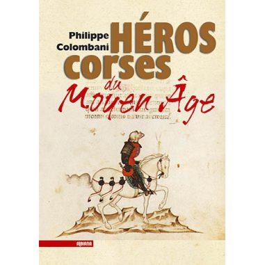 Héros corses du Moyen Âge