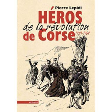 Héros de la révolution de Corse...