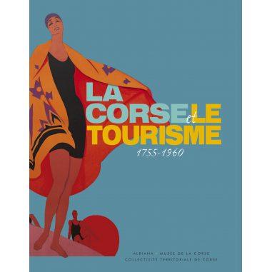 La Corse et le tourisme