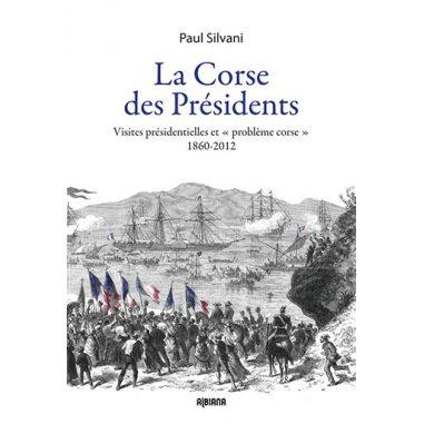 La Corse des Présidents