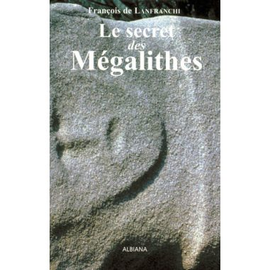 Le secret des mégalithes