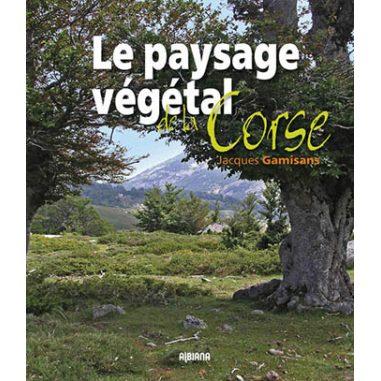 Le paysage végétal de la Corse