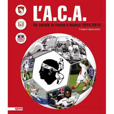 L'A.C.A. L'Athlétic Club ajaccien