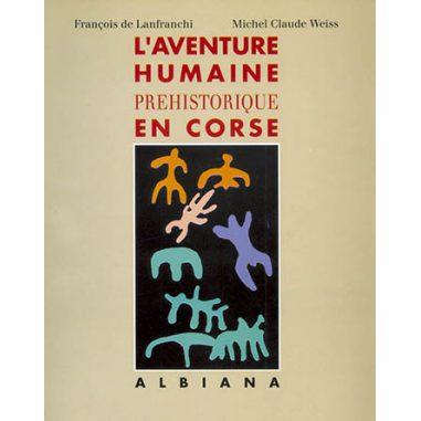 L'aventure humaine préhistorique en...