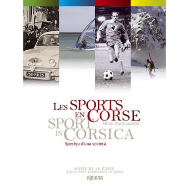 Les sports en Corse, miroir d'une...