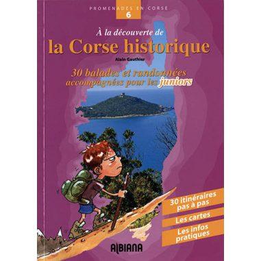 À la découverte de la Corse historique