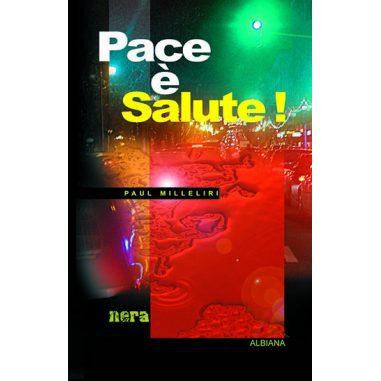 Pace è Salute !