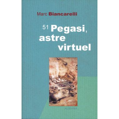 51 Pegasi. Astre virtuel