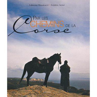 Par les chemins de la Corse