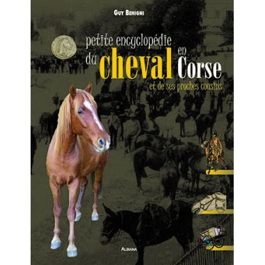 Petite encyclopédie du cheval en Corse
