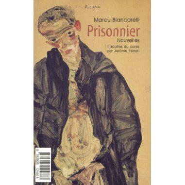 Prighjuneri / Prisonnier