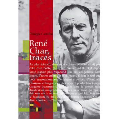 René Char, traces