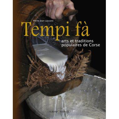 Tempi fà. Arts et traditions...