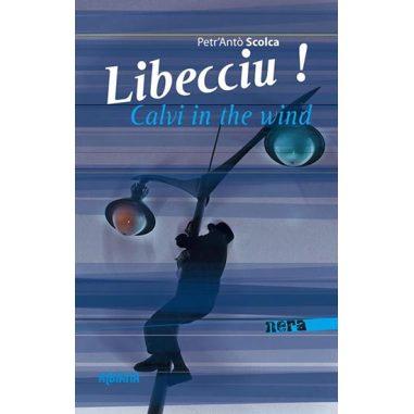 Libecciu ! Calvi in the wind