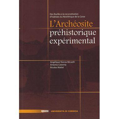 L'Archéosite préhistorique expérimental