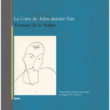 La Corse de John-Antoine Nau