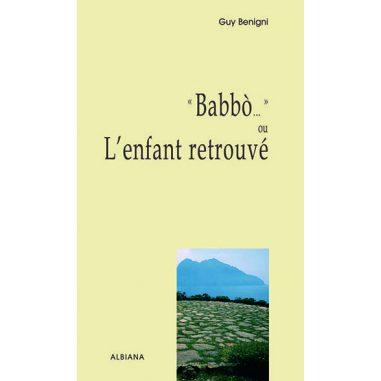 Babbò… ou l'enfant retrouvé
