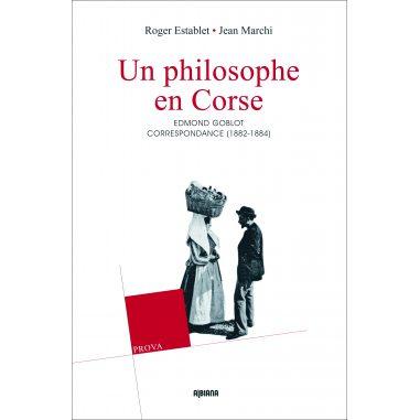 Un philosophe en Corse – Edmond Goblot