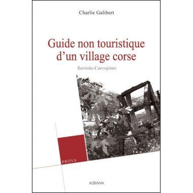Guide non-touristique d'un village corse