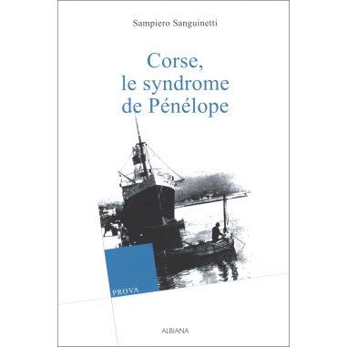Corse, le syndrome de Pénélope