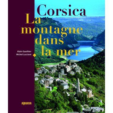 Corsica, la montagne dans la mer