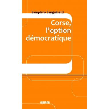 Corse, l'option démocratique