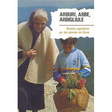Arburi, Arbe, Arbigliule