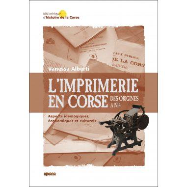 L'imprimerie en Corse Des origines à...