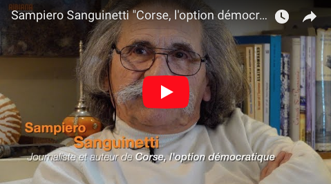 "Sampiero Sanguinetti ""Corse, l'option démocratique"""