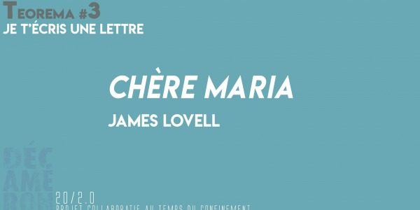 Chère Maria - James Lovell