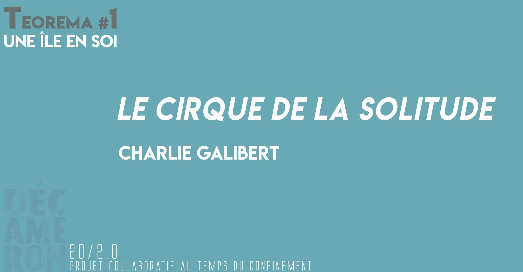 Le Cirque de La Solitude - Charlie Galibert