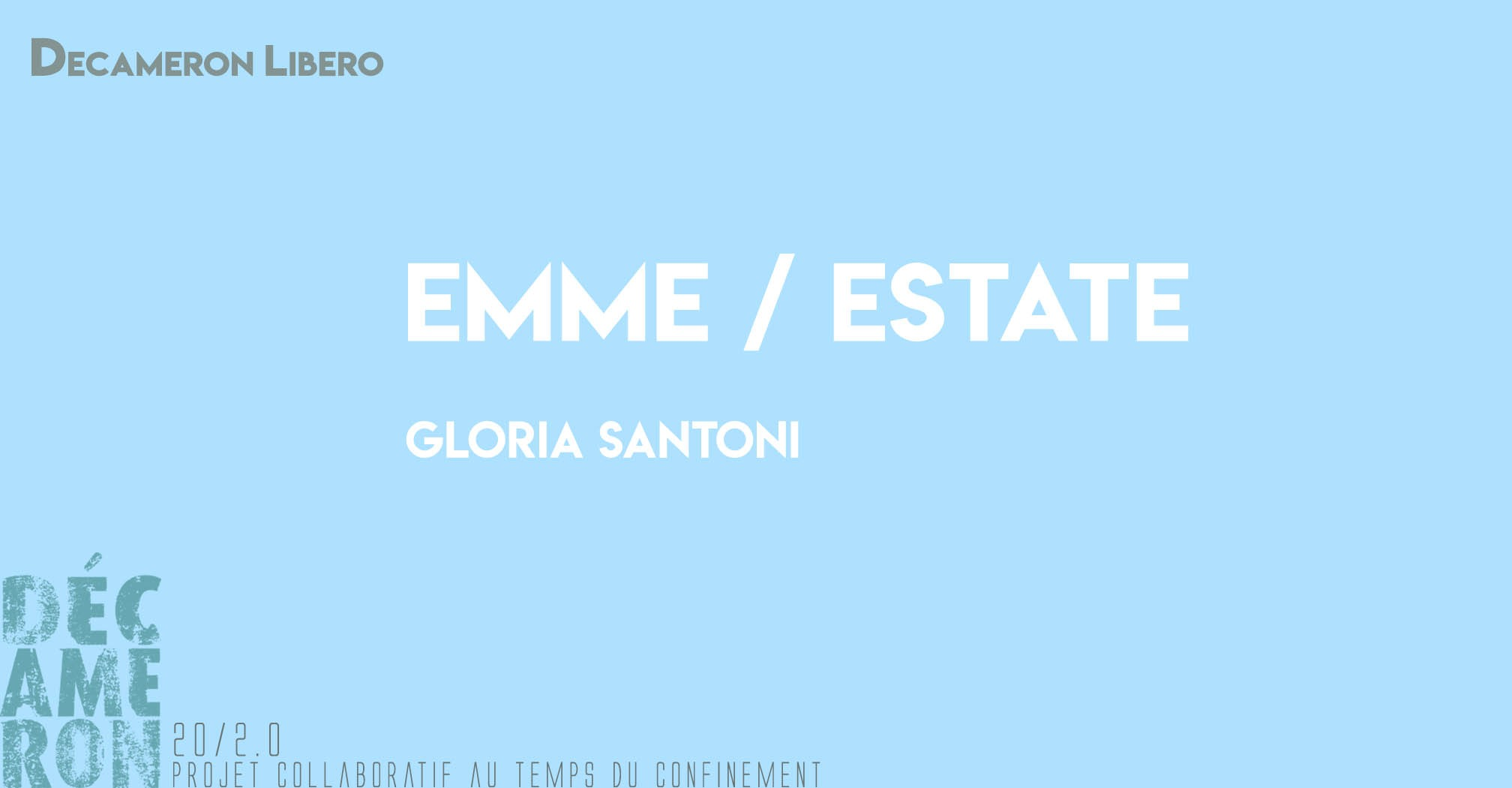 Emme / Estate - Gloria Santoni